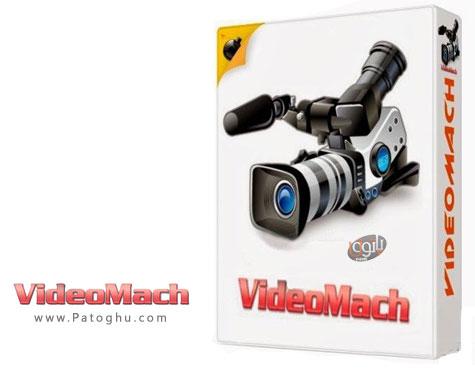 ویرایش و تبدیل آسان ویدیو ها VideoMach 5.10.3 Pro