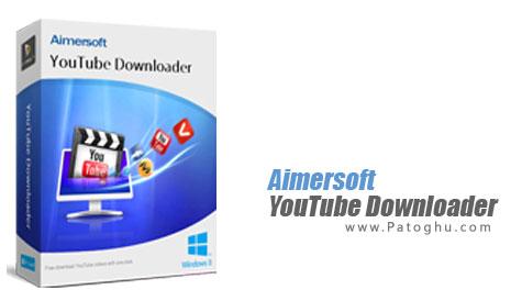 دانلود ویدیو از یوتیوب Aimersoft YouTube Downloader 4.0.0