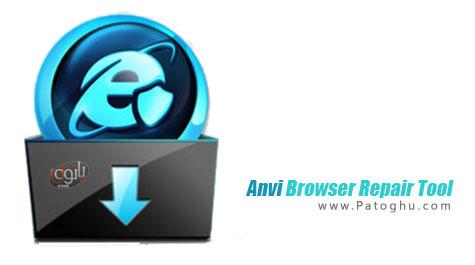 بهینه سازی و تعمیر مرورگرهای اینترنتی Anvi Browser Repair Tool 2.0