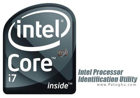 اطلاعات دقیق از پردازنده های اینتل Intel Processor Identification Utility 5.00 Final