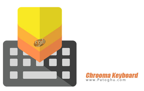 نرم افزار Chrooma Keyboard