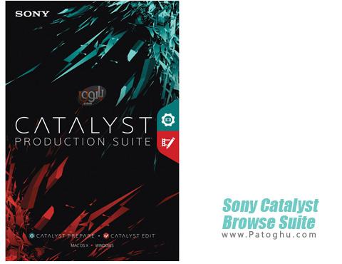 نرم افزار Sony Catalyst Browse Suite