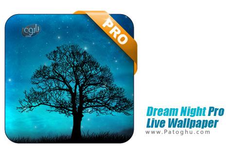 دانلود Dream Night Pro Live Wallpaper