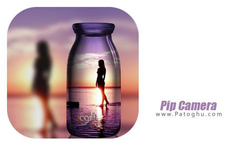 نرم افزار PIP Camera - Photo Editor Pro