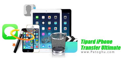 نرم افزار Tipard iPhone Transfer Ultimate