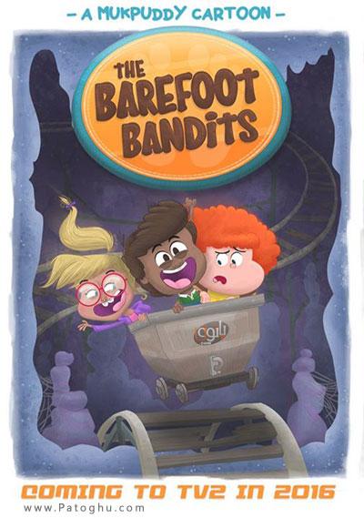 فصل اول انیمیشن راهزن های پابرهنه با کیفیت عالی The Barefoot Bandits Season 1 2015