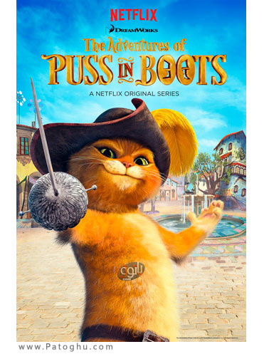 دانلود انیمیشن سریالی گربه چکمه پوش فصل اول The Adventures Of Puss In Boots 2015 Season 1