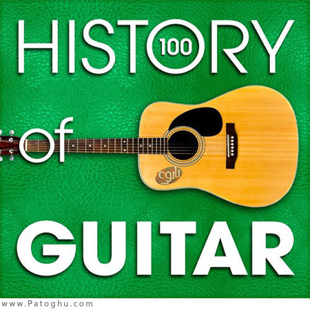دانلود مجموعه 100 آهنگ برتر و بی کلام گیتار 2015 The History of Guitar 100 Famous Songs