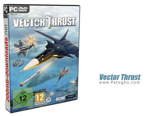 دانلود بازی نبرد هوایی برای کامپیوتر Vector Thrust