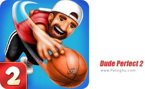 دانلود بازی Dude Perfect 2 برای اندروید