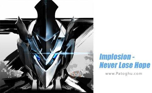 دانلود بازی Implosion - Never Lose Hope برای اندروید