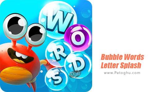 دانلود بازی Bubble Words - Letter Splash برای اندروید