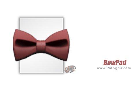 دانلود نرم افزار BowPad برای ویندوز