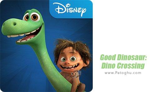 دانلود بازی Good Dinosaur: Dino Crossing برای اندروید