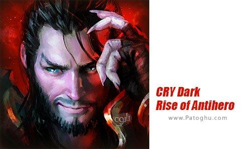 دانلود بازی CRY - Dark Rise of Antihero برای اندروید
