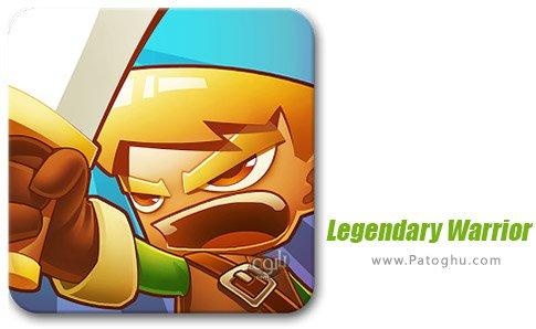 دانلود بازی Legendary Warrior برای اندروید