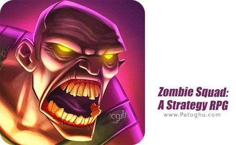 دانلود نرم افزار Zombie Squad A Strategy RPG برای اندروید