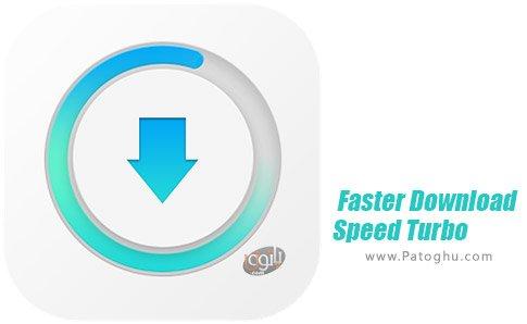 دانلود نرم افزار Faster Download Speed Turbo برای اندروید