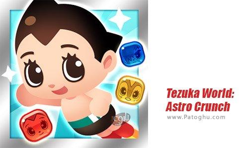 دانلود بازی Tezuka World: Astro Crunch برای اندروید
