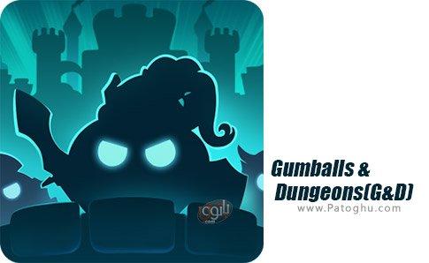 دانلود بازی Gumballs & Dungeons(G&D) برای اندروید