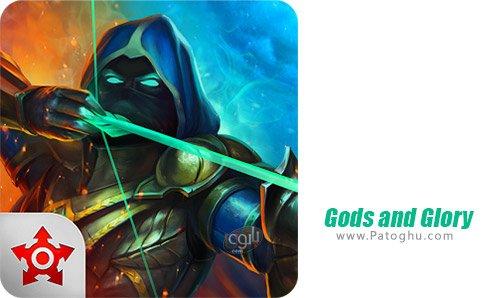 دانلود بازی Gods and Glory برای اندروید