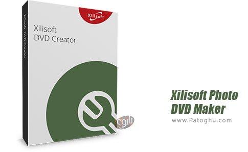 دانلود نرم افزار Xilisoft Photo DVD Maker برای ویندوز