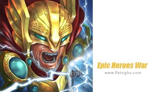 دانلود بازی Epic Heroes War برای اندروید
