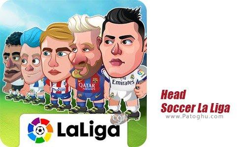 دانلود Head Soccer La Liga 2017 برای اندروید