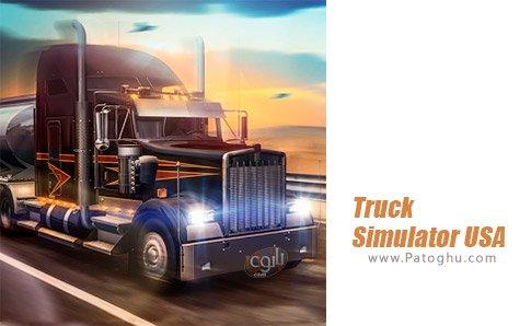 دانلود بازی Truck Simulator USA برای اندروید