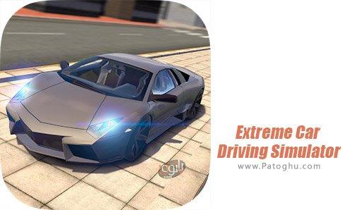دانلود Extreme Car Driving Simulator برای اندروید