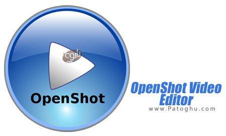 دانلود برنامه ویرایشگر فایل های ویدیویی OpenShot Video Editor