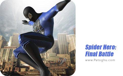 دانلود بازی Spider Hero: Final Battle برای اندروید