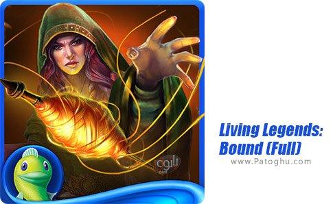 دانلود Living Legends: Bound (Full) برای اندروید