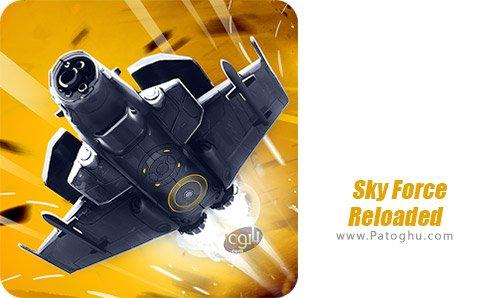 دانلود Sky Force Reloaded برای اندروید