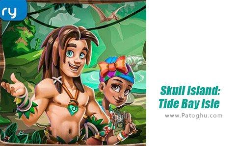 دانلود Skull Island Tide Bay Isle برای اندروید