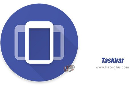 دانلود Taskbar برای اندروید