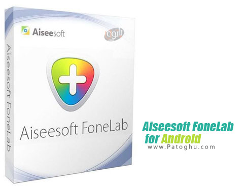 نرم افزار Aiseesoft FoneLab for Android