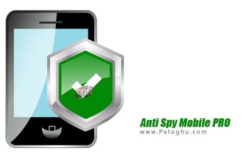 نرم افزار ضد جاسوسی برای اندروید Anti Spy Mobile PRO v1.9.10.26 ...دانلود Anti Spy Mobile PRO نرم افزار ضد بد افزار های جاسوسی اندروید