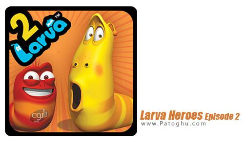 دانلود بازی Larva Heroes Episode 2