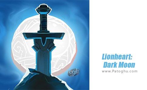 دانلود Lionheart Dark Moon برای اندروید