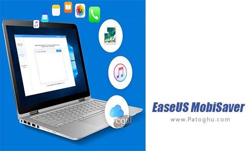 دانلود EaseUS MobiSaver برای ویندوز