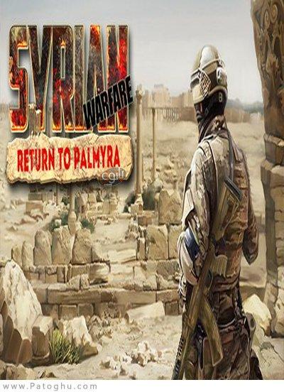 دانلود Syrian Warfare: Return to Palmyra
