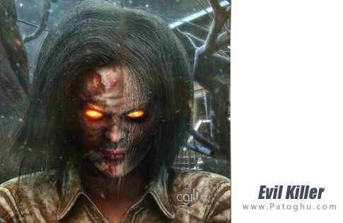 دانلود Evil Killer