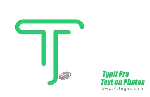 دانلود TypIt Pro - Text on Photos