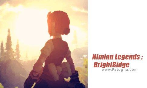 دانلود Nimian Legends BrightRidge بازی افسانه های نیمیان برای اندروید