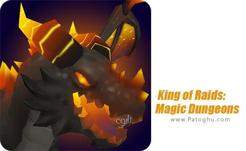 دانلود King of Raids Magic Dungeon برای اندروید