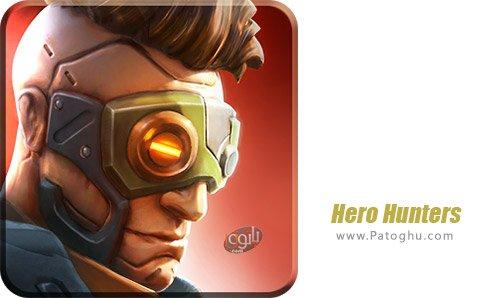 دانلود Hero Hunters برای اندروید