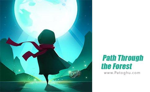 دانلود Path Through the Forest برای اندروید