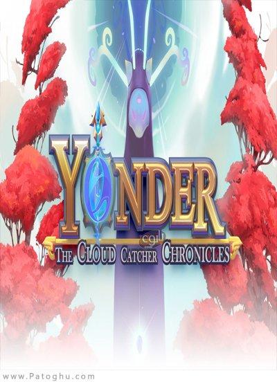 دانلود Yonder: The Cloud Catcher Chronicles