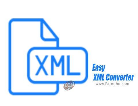دانلود Easy XML Converter برای ویندوز